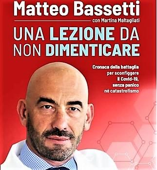 """Il mondo è dei virus. Lo spiega il prof. Matteo Bassetti nel suo libro """"Una lezione da non dimenticare"""""""