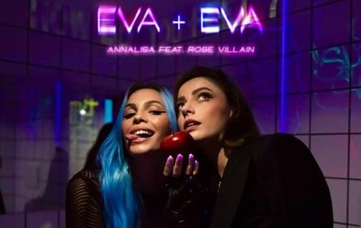 Annalisa e Rose Villain cantano Eva+Eva, due donne diverse ma simili